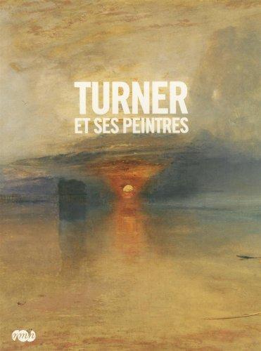 9782711857043: Turner et ses peintres : Album de l'exposition