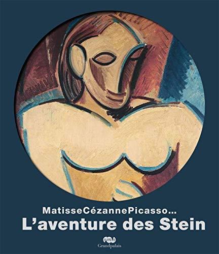 9782711857456: Matisse, Cézanne, Picasso... : L'aventure des Stein