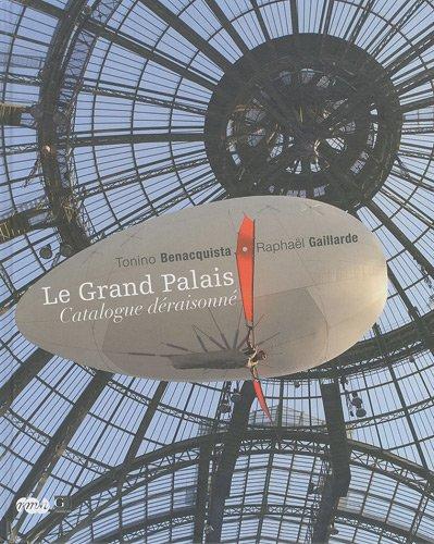 Le Grand Palais, catalogue Deraisonne