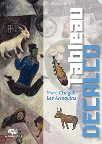 TABLEAU DÉCALCO : CHAGALL, LES ARLEQUINS: COLLECTIF