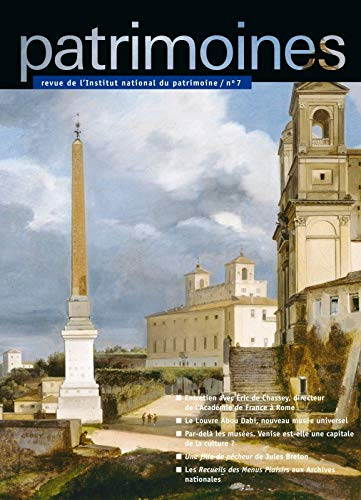 REVUE PATRIMOINES T.7; revue de l'Institut national du Patrimoine: Eric Gross