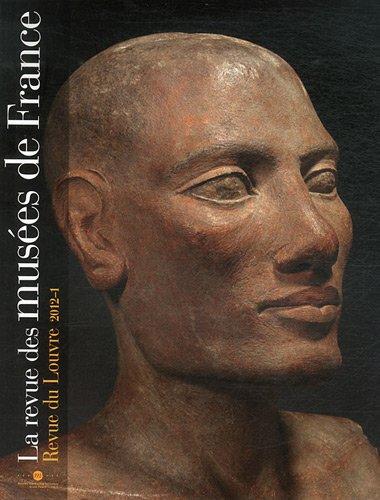 REVUE DES MUSÉES DE FRANCE (LA) NO.01 FÉVRIER 2012: COLLECTIF