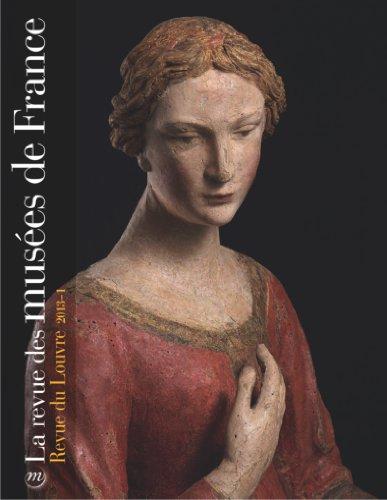 REVUE DES MUSÉES DE FRANCE (LA) NO.01 2013: COLLECTIF