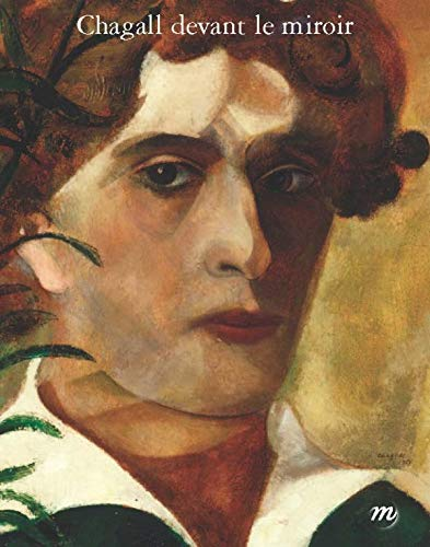 Chagall devant le miroir.: Cluzel Jean Paul