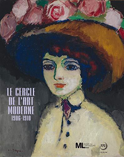 CERCLE DE L'ART MODERNE 1906-1910 (LE): COLLECTIF