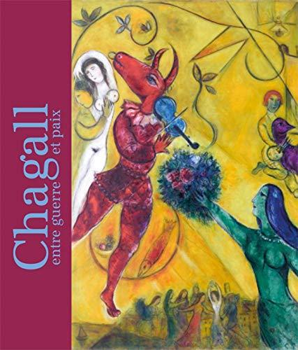 9782711860883: Chagall entre guerre et paix