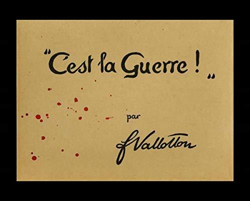C'est la guerre: F. Vallotton