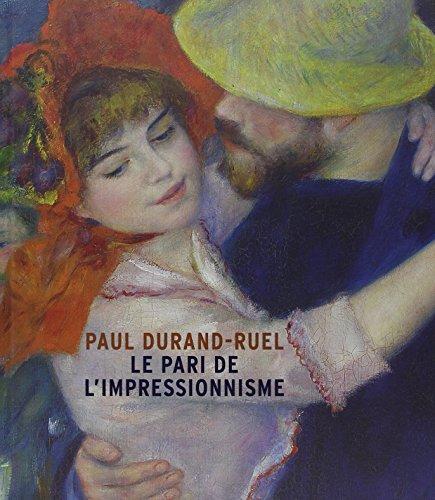 Paul Durand-Ruel : Le pari de l'impressionnisme: SYLVIE PATRY
