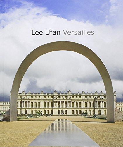 9782711862245: Lee U Fan à Versailles : Exposition Château de Versailles du 17/06/2014 au 02/11/2014