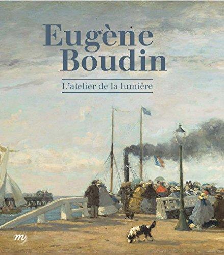 9782711863143: Eugène Boudin : L'atelier de lumière