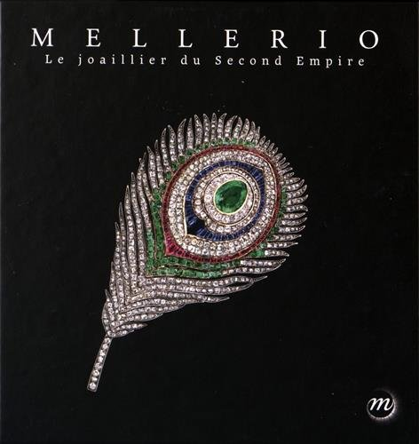 9782711864003: Mellerio : Le joaillier du Second Empire