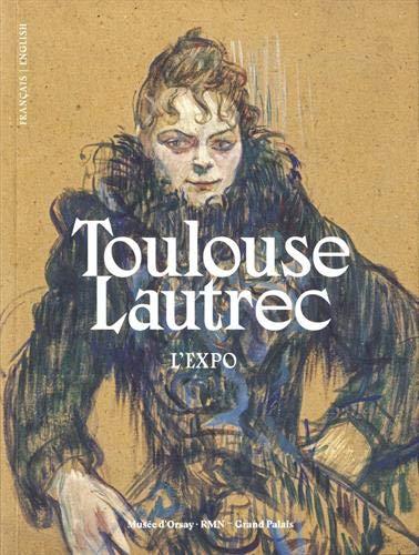 9782711874033: Toulouse-Lautrec. L'expo : Résolument moderne