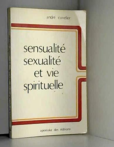 9782712200350: Sensualité, sexualité et vie spirituelle