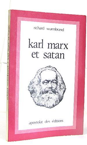 Karl Marx et Satan Wurmbrand, Richard: Richard Wurmbrand