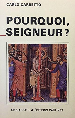 9782712202514: Pourquoi, Seigneur?