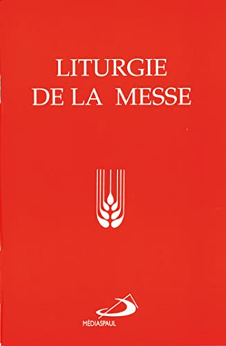 Liturgie de la Messe Collectif