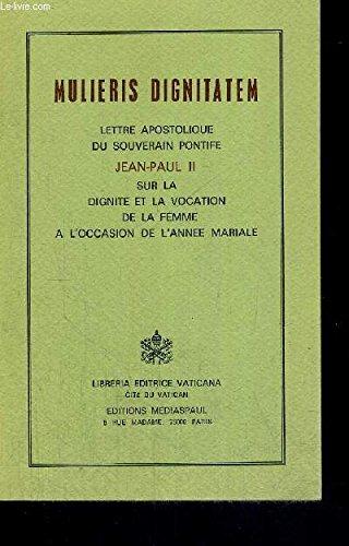 9782712203412: Mulieris dignitatem encycljpii a3002001 100693
