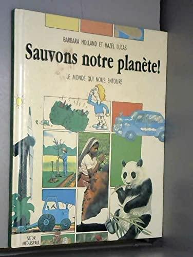 9782712203856: sauvons notre planete