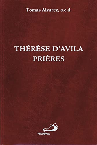 9782712204518: Therese d'avila prieres (French Edition)