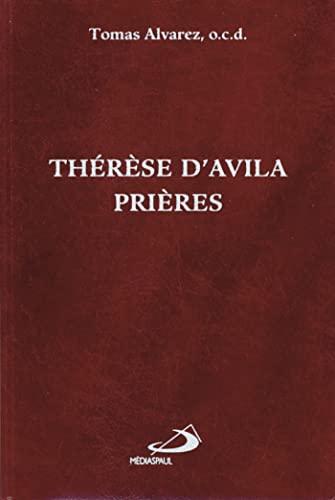 9782712204518: Thérèse d'Avila : prières