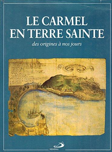 9782712205355: Le Carmel en Terre sainte