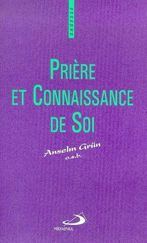 9782712205683: Priere et connaissance de soi