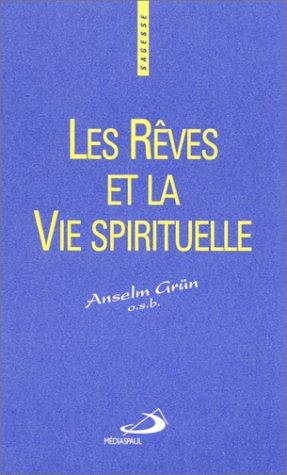 Les rêves et la vie spirituelle (9782712207625) by Grün, Anselm