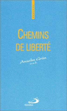 9782712207922: Chemins de liberte