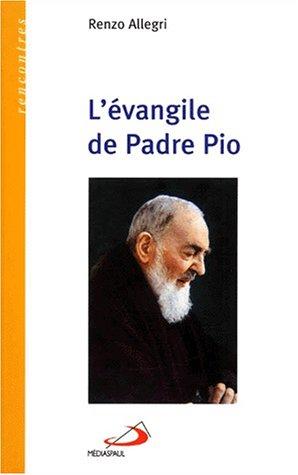 9782712207984: L'évangile de Padre Pio (Rencontres)