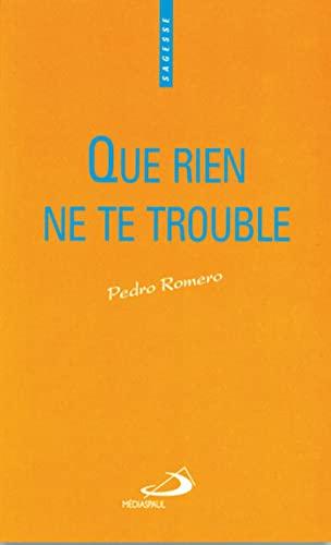 9782712208103: Que rien ne te trouble (French Edition)