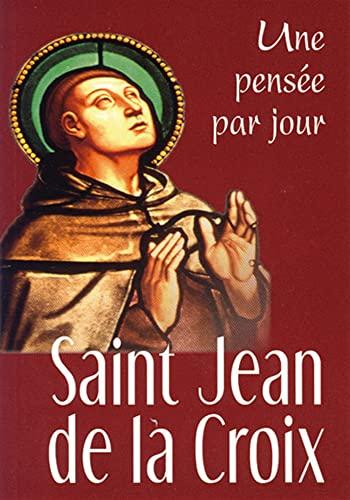 Saint Jean de la Croix (French Edition): Jean de la