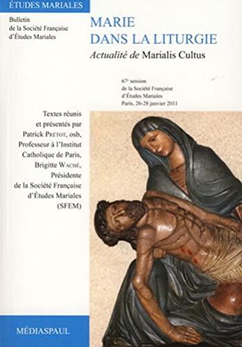 Marie dans la liturgie: Pr�tot Patrick