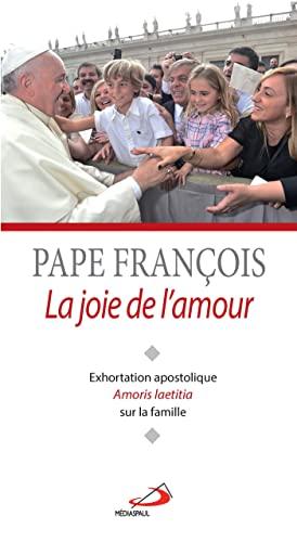 9782712214210: La joie de l'amour : Exhoration apostolique Amoris Laetitia sur l'amour dans la famille
