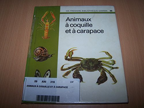 9782713001338: Animaux � coquille et � carapace