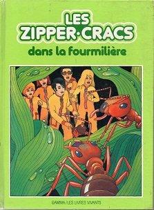 Les Zipper-Cracs dans la fourmilière (Les Livres vivants)