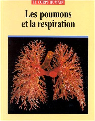 Les poumons et la respiration: Brian Ward