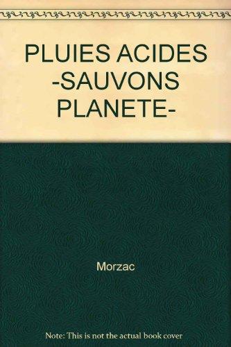 PLUIES ACIDES -SAUVONS PLANETE-: Morzac