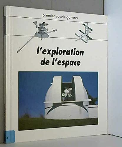 9782713015373: L'exploration de l'espace