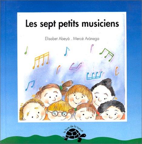 9782713015502: Les sept petits musiciens