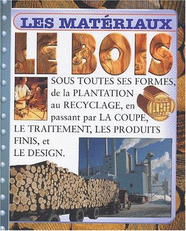 9782713019609: Le Bois