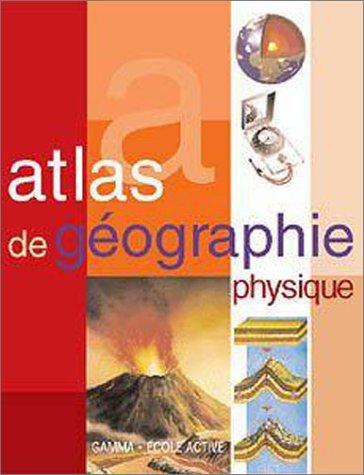 9782713019821: Atlas de g�ographie physique