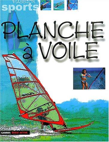9782713019982: Planche à voile