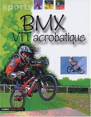 Passion Sports: BMX - Vtt Acrobatique (French: n/a