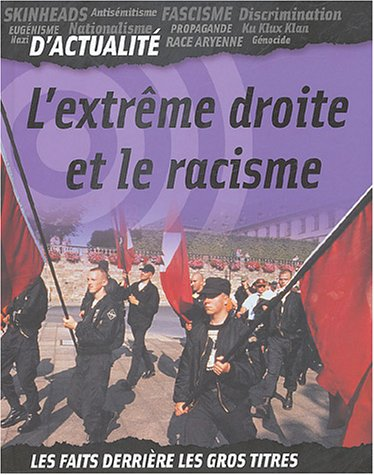 9782713020117: L'extrême droite et le racisme