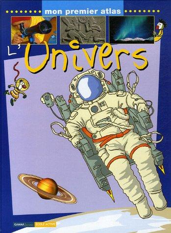 UNIVERS (MON PREMIER ATLAS) REG. 16.95$: ORTEGA, OFELIA