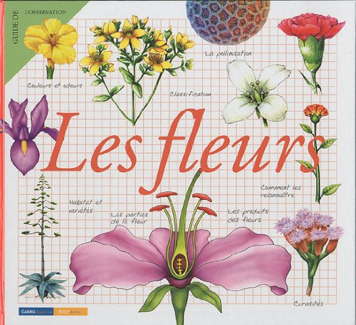 9782713021527: Les fleurs (French Edition)