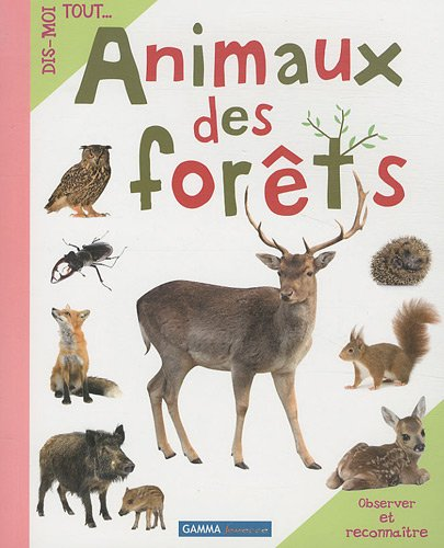 9782713021565: Animaux des for�ts
