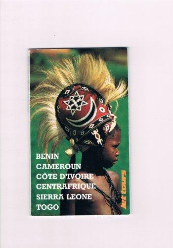 9782713100185: Afrique occidentale : Bénin (Dahomey), Côte d'Ivoire, Mali, Mauritanie, Niger, Sénégal, Togo, Haute-Volta