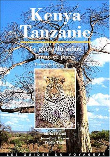 9782713101205: Kenya-Tanzanie : Le guide du safari, faune et parcs