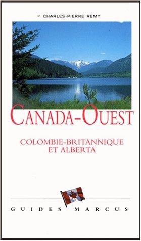 9782713101366: Canada-Ouest : Colombie-britannique et Alberta
